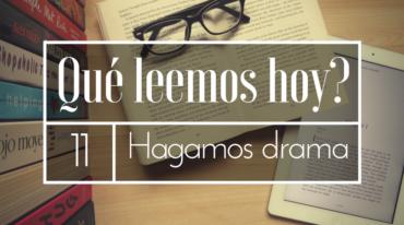 QLH011 - ¡Hagamos drama!